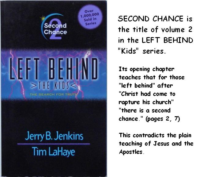 SECOND CHANCE is the title of volume 2 of the LEFT BEHIND kids series